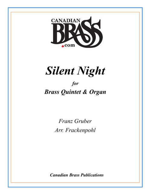 SILENT NIGHT BRASS QUINTET AND ORGAN (GRUBER/ARR. FRACKENPOHL) PDF DOWNLOAD