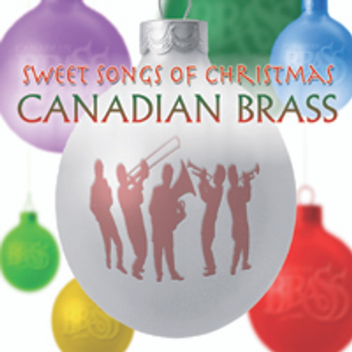 Sweet Songs of Christmas single track (brass quintet version) digital download from the CD, Sweet Songs of Christmas