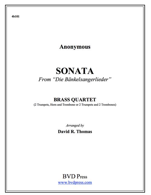 """Sonata from """"Die bankelsangerlieder"""" (Anonymous/Thomas) Brass Quartet"""