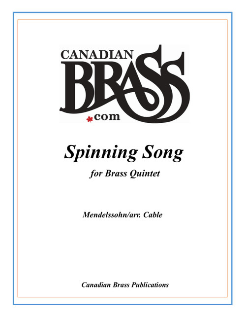 Spinning Song Brass Quintet (Mendelssohn/ Cable) parts only archive copy