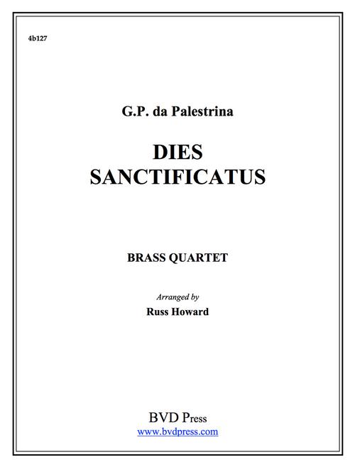 Dies Sanctificatus Brass Quartet (Palestrina/Howard)