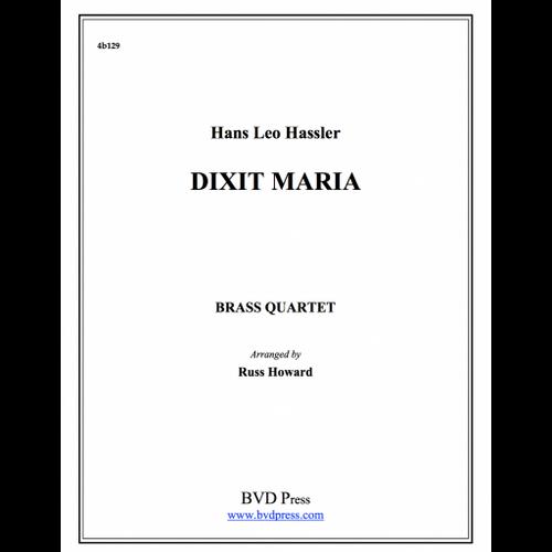Dixit Maria Brass Quartet (Hassler/Howard)
