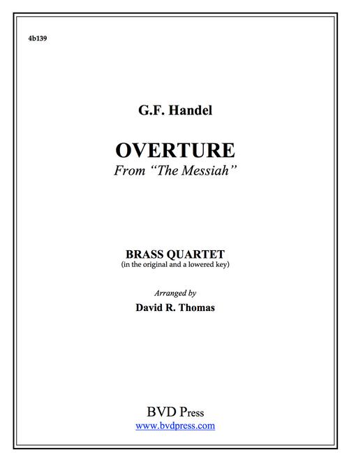"Overture from ""Messiah"" Brass Quartet (Handel/Thomas)"