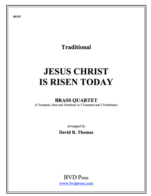 Jesus Christ is Risen Today Brass Quartet (Trad./Thomas)