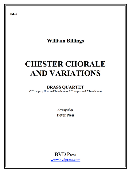 Chester Chorale and Variations Brass Quartet (Billings/Neu)