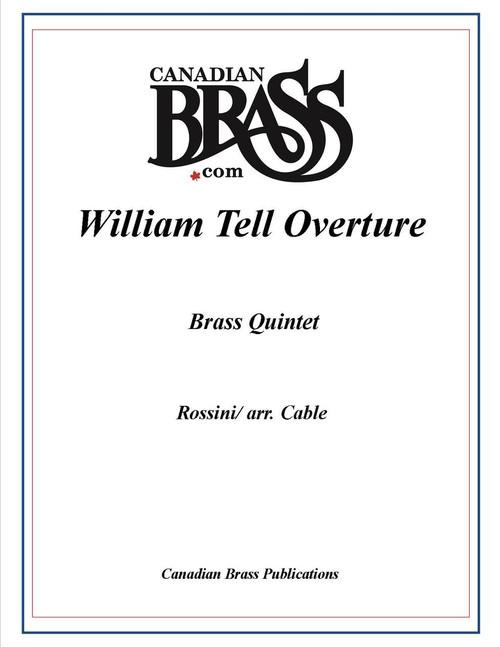 William Tell Overture Brass Quintet (Rossini/arr. Cable)