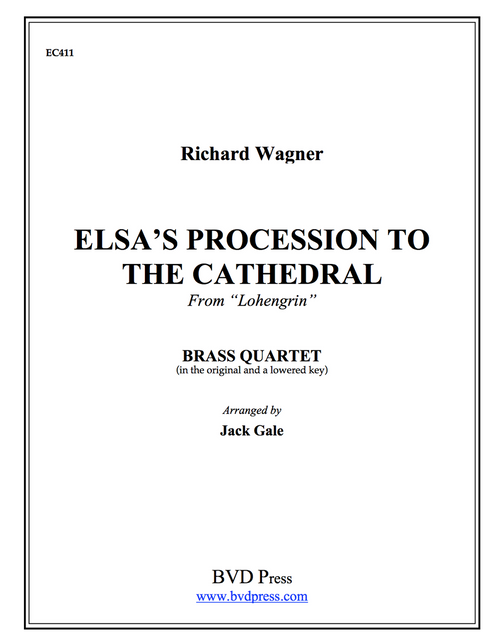 Elsa's Procession to the Cathedral Brass Quartet (Wagner/Gale)