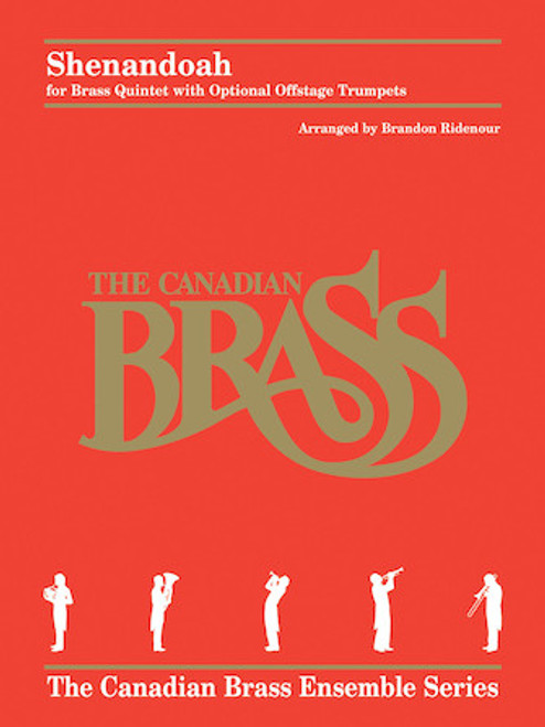 Shenandoah for Brass Quintet with Optional Offstage Trumpets (arr. Brandon Ridenour)