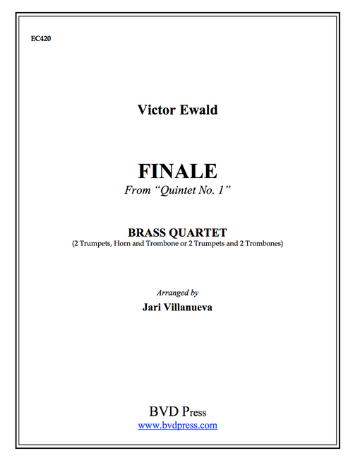 "Finale from ""Quintet No. 1"" Brass Quartet (Ewald/Thomas)"