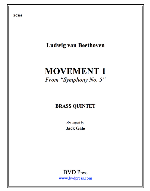 Movement 1 from Symphony #5 Brass Quintet (Beethoven/Gale)