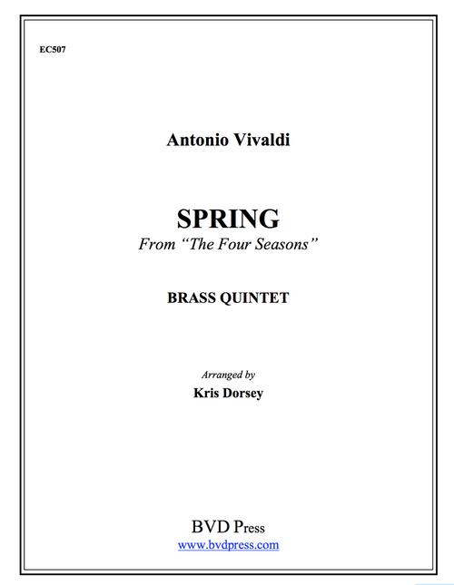 "Spring from the ""Four Seasons"" Brass Quintet (Vivaldi/Dorsey)"