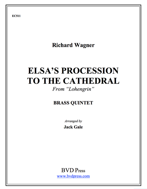 Elsa's Procession to the Cathedral Brass Quintet (Wagner/Gale)