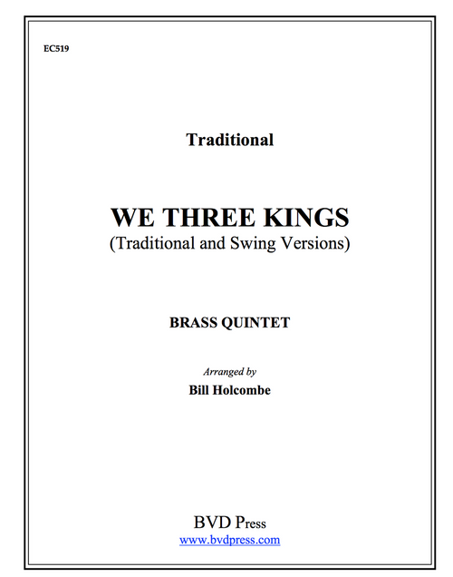 We Three Kings (Two Versions) Brass Quintet (Trad./Holcombe)