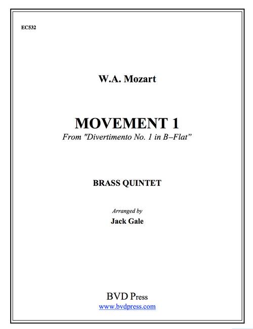 Divertimento No. 1 in Bb for Brass Quintet (Mozart/Gale)