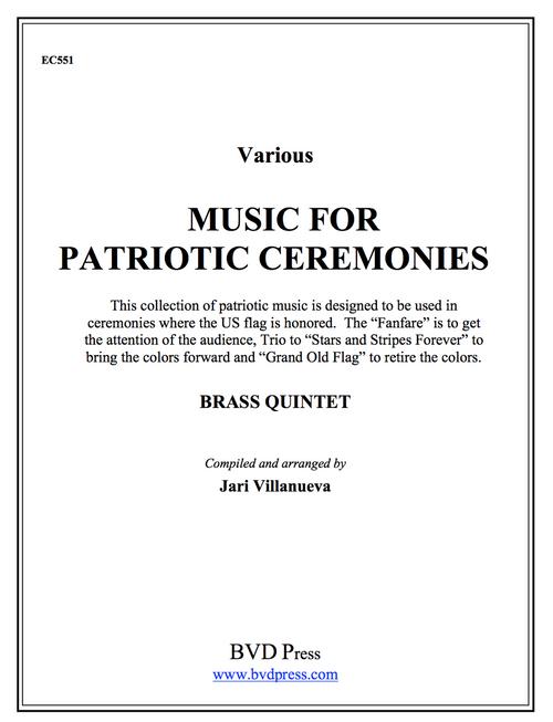 Music for Patriotic Ceremonies for Brass Quintet (Various/Villanueva)