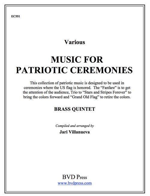 Music for Patriotic Ceremonies for Brass Quintet (Various/Villanueva)