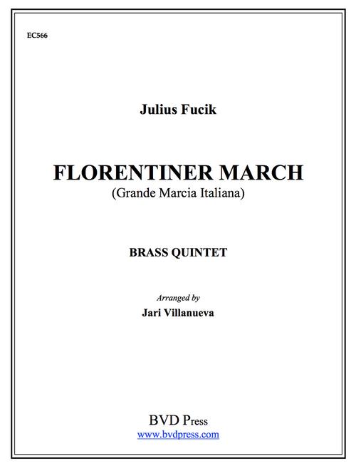 Florentiner March for Brass Quintet (Fucik/Villavueva)