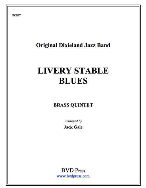 Livery Stable Blues Brass Quintet (Trad./Gale)