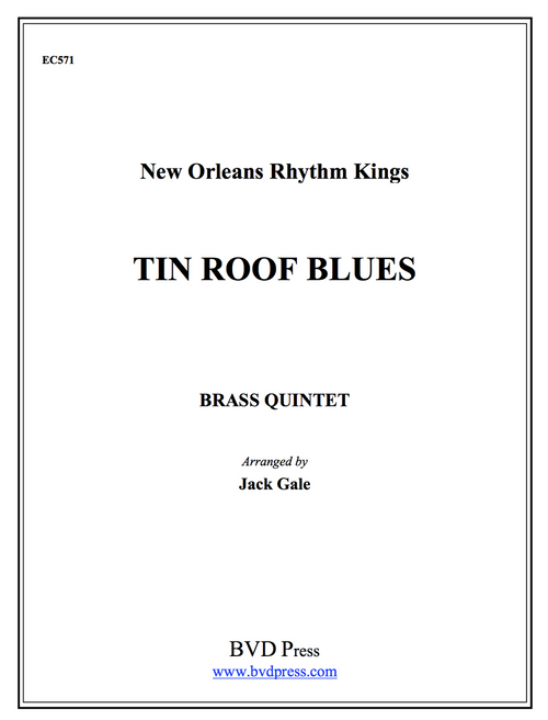 Tin Roof Blues for Brass Quintet (New Orleans Rhythm Kings/Gale)