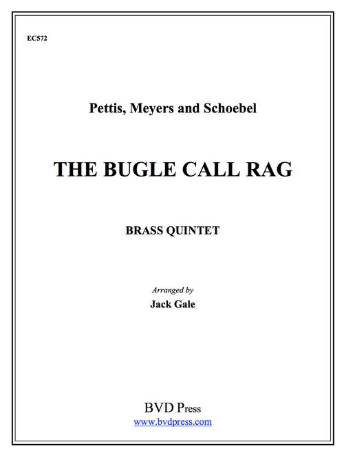 Bugle Call Rag for Brass Quintet (Pettis, Meyers & Schobel./Gale)