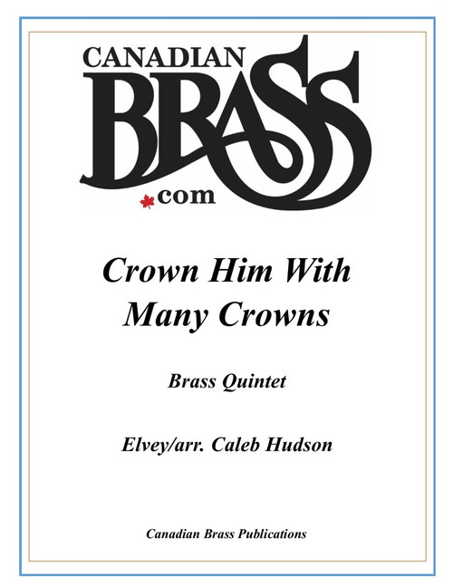 Crown Him With Many Crowns Brass Quintet (Elvers/ arr. Hudson) PDF Download