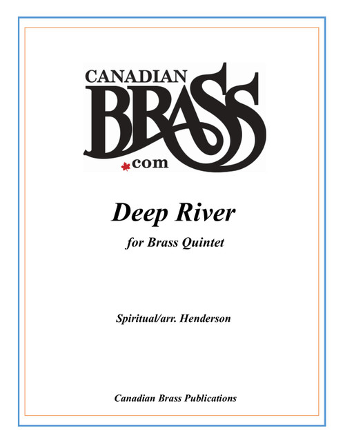 Deep River Brass Quintet (trad. Henderson)