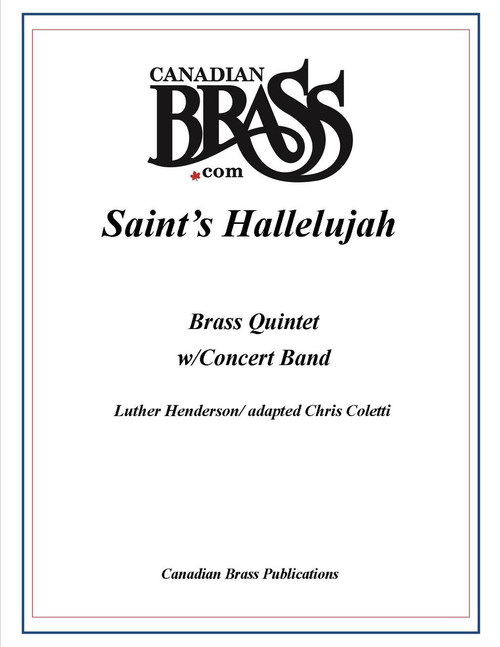 Saint's Hallelujah for Brass Quintet and Concert Band (Henderson/ adpt. Coletti)