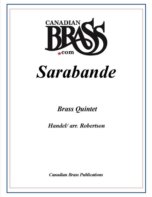 SARABANDE FOR BRASS QUINTET (HANDEL/ARR. ROBERTSON) PDF Download