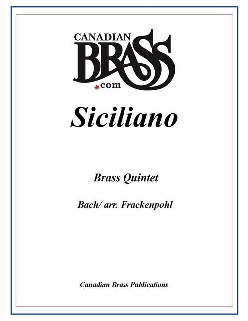 SICILIANO BRASS QUINTET (BACH/ ARR. FRACKENPOHL)