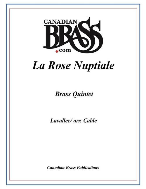 LA ROSE NUPTIALE BRASS QUINTET (LAVALLEE/ ARR. CABLE) PDF Download