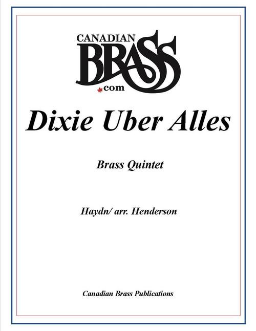 Dixie Uber Alles Brass Quintet (Haydn/ arr. Henderson) PDF