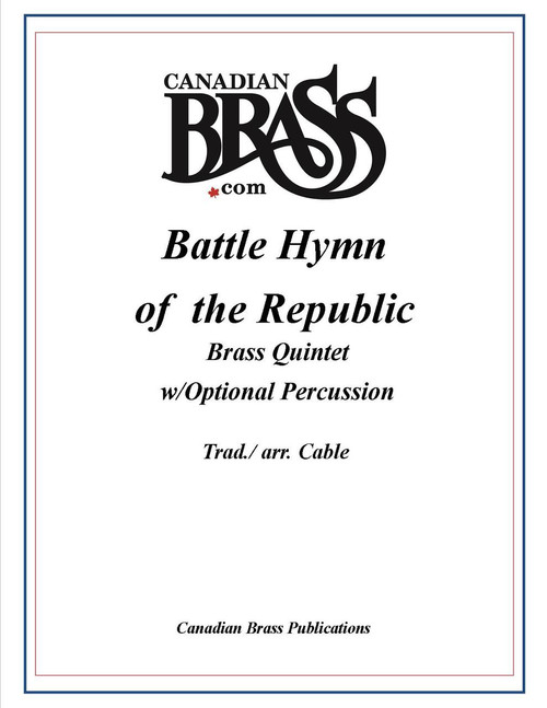 Battle Hymn of the Republic Brass Quintet w/Optional (arr. Cable) Percussion PDF