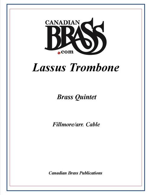 Lassus Trombone Brass Quintet (Fillmore/ arr. Cable)