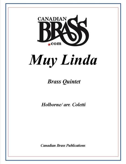 Muy Linda Brass Quintet (Holborne/ arr. Coletti)