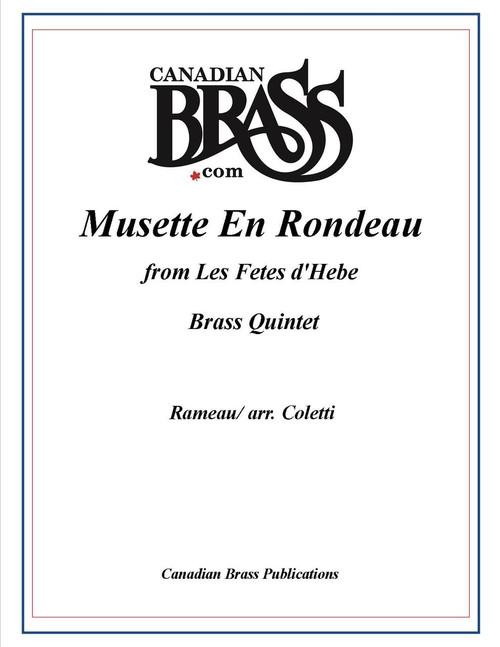 MUSETTE EN RONDEAU FROM LES FETES D'HEBE BRASS QUINTET PDF download (RAMEAU/ ARR. COLETTI)