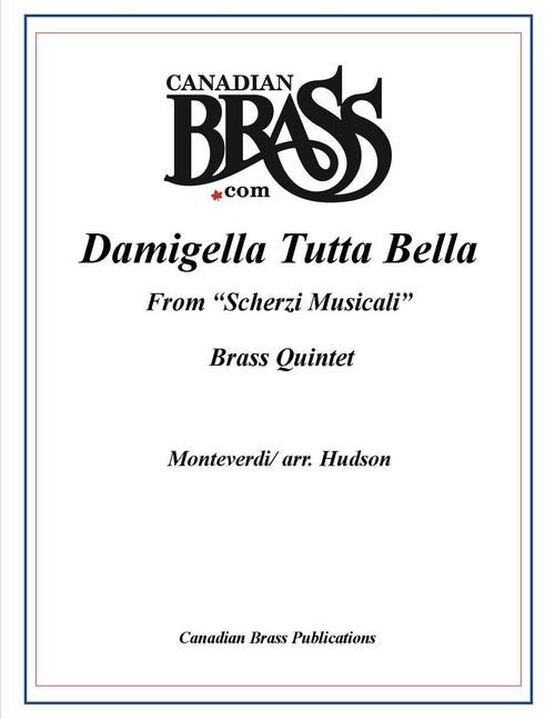 """DAMIGELLA TUTTA BELLA FROM """"SCHERZI MUSICALI"""" BRASS QUINTET PDF Download (MONTEVERDI/ ARR. HUDSON)"""