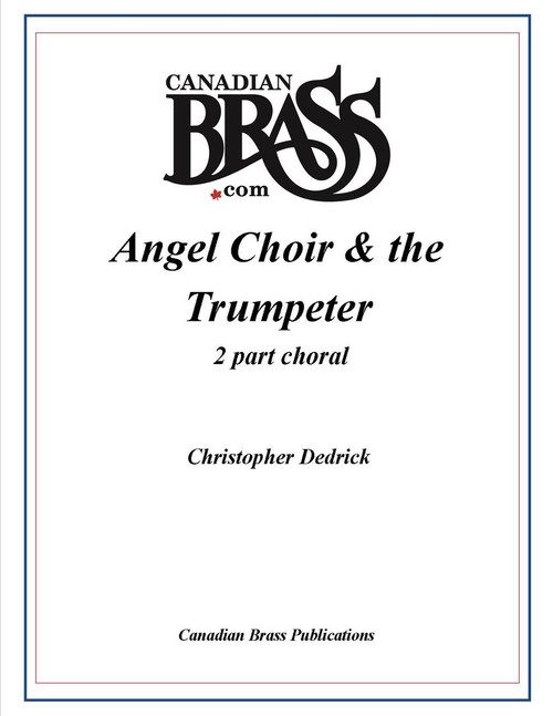 Angel Choir and the Trumpeter 2 part Choral with Piano Accompaniment PDF download(no instrumental parts)