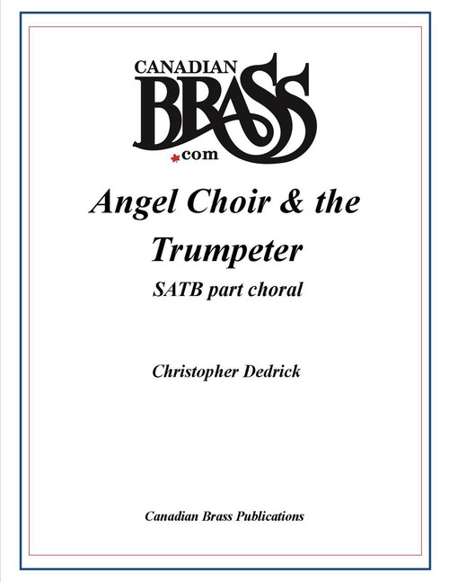 Angel Choir and the Trumpeter SATB Choral and Piano Accompaniment PDF (Instrumental parts not included)