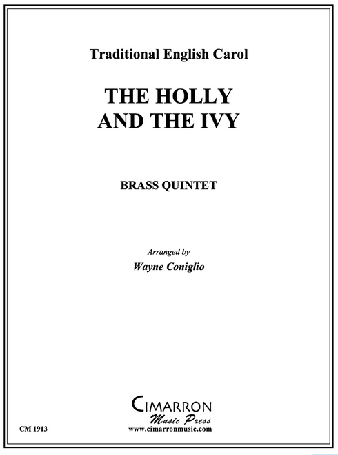 The Holly and the Ivy Brass Quintet (Trad./ arr. Coniglio)