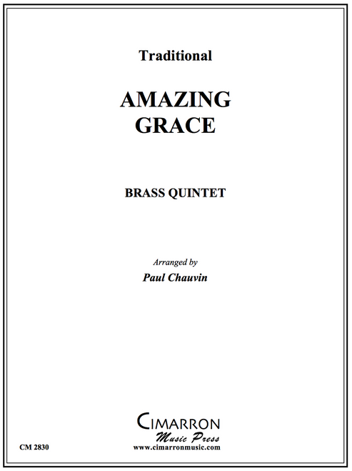Amazing Grace Brass Quintet (Trad./ arr. Paul Chauvin)