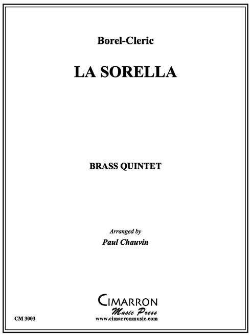 La Sorella for Brass Quintet (Borel-Clerc/ arr. Paul Chauvin)