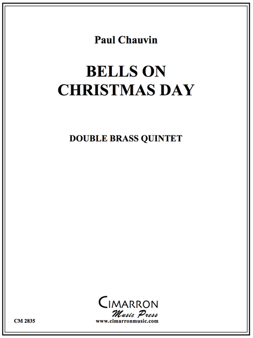 Bells On Christmas Day for Double Brass Quintet (Various/ arr. Paul Chauvin)