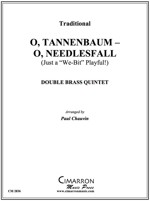 O, Tannenbaum-O, Needlesfall! for Double Brass Quintet (Trad./ arr. Paul Chauvin)