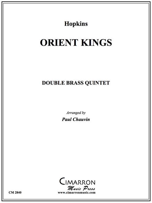 Orient Kings for Double Brass Quintet (Hopkins/ arr. Paul Chauvin)