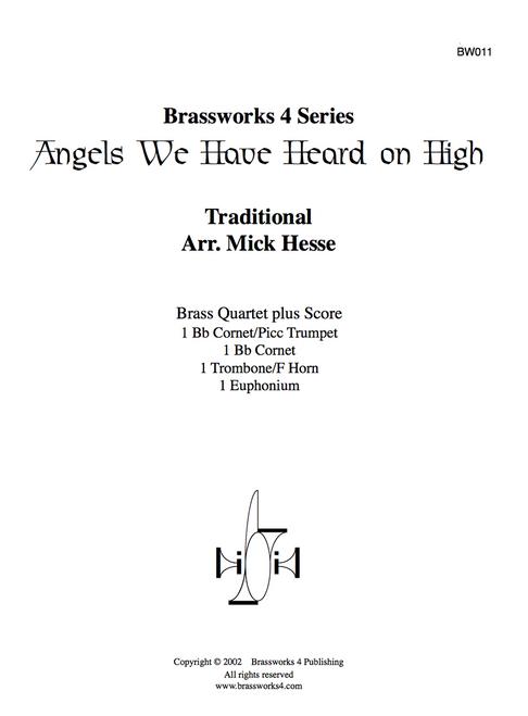 ANGELS WE HAVE HEARD ON HIGH BRASS QUARTET (TRAD./ ARR HESSE) PDF Download