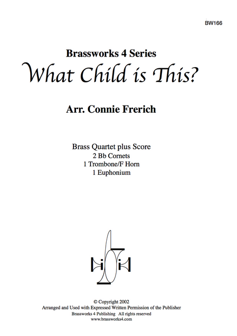 WHAT CHILD IS THIS BRASS QUARTET (TRAD. ARR. FRERICH) PDF Download