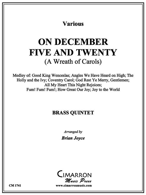 On December Five and Twenty (A Wreath of Carols) Brass Quintet (Various/Joyce) PDF Download