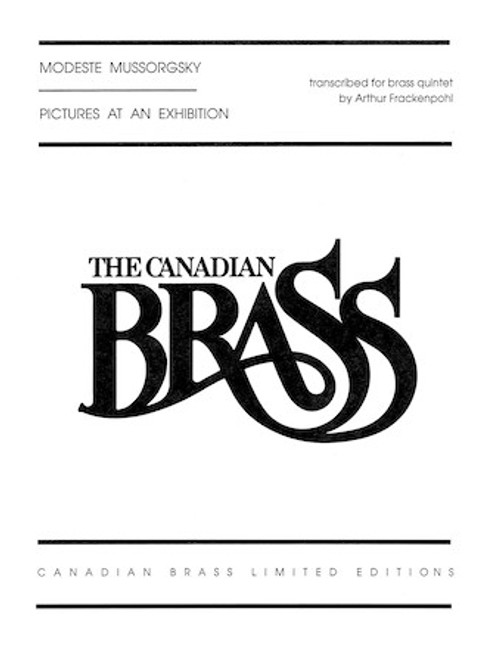 Pictures at an Exhibition for Brass Quintet (Mussorgsky/Frackenpohl)