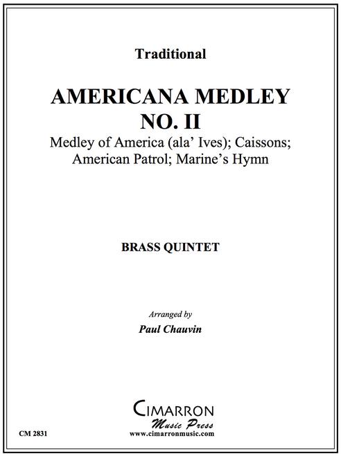 AMERICAN MEDLEY, II BRASS QUINTET (VARIOUS/ ARR. PAUL CHAUVIN) PDF Download
