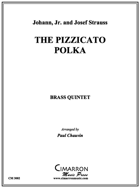 THE PIZZACATO POLKA FOR BRASS QUINTET (STRAUSS/ ARR. PAUL CHAUVIN) PDF Download